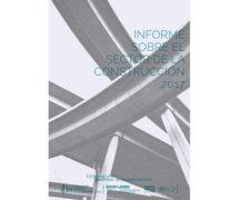 Informe sobre el sector de la construcción 2017